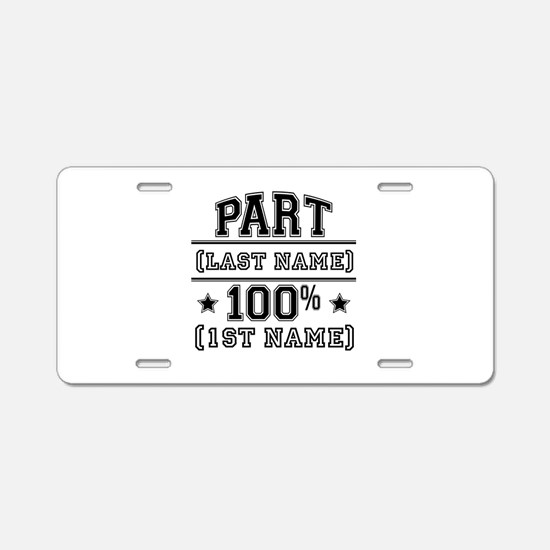 100 Percent Me Aluminum License Plate
