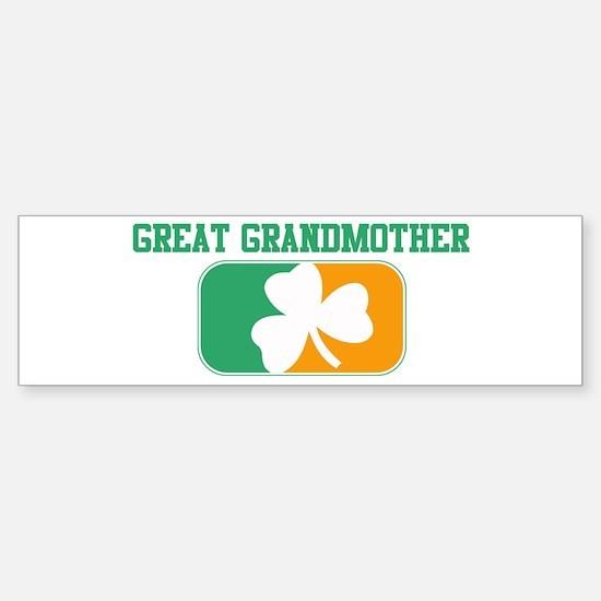 GREAT GRANDMOTHER (Irish) Bumper Bumper Bumper Sticker
