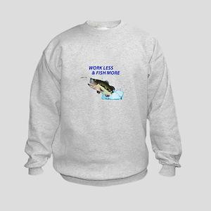 WORK LESS FISH MORE Sweatshirt