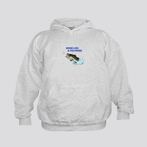 WORK LESS FISH MORE Hoodie
