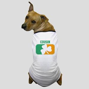 COUSIN (Irish) Dog T-Shirt