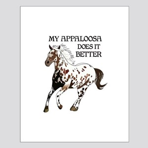 MY APPALOOSA DOES IT BETTER Posters