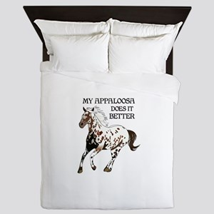 MY APPALOOSA DOES IT BETTER Queen Duvet