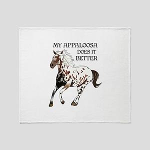 MY APPALOOSA DOES IT BETTER Throw Blanket