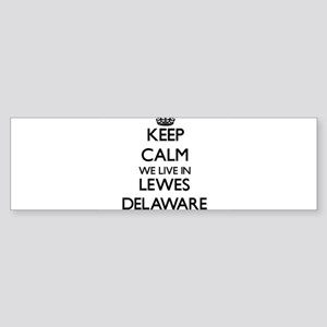 Keep calm we live in Lewes Delaware Bumper Sticker