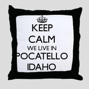 Keep calm we live in Pocatello Idaho Throw Pillow