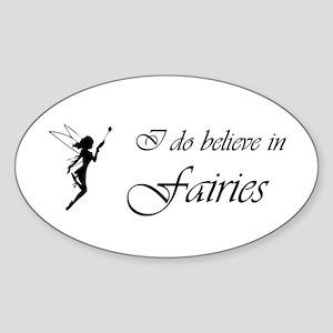 I do believe in fairies sticker
