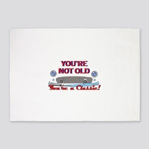 YOURE NOT OLD 5'x7'Area Rug
