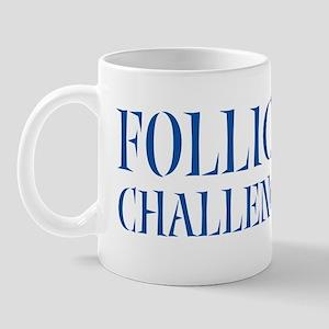 Follicly Challenged Mug