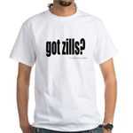 got zills? White T-Shirt