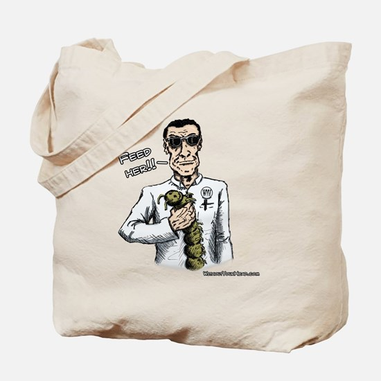 Feed Her Tote Bag