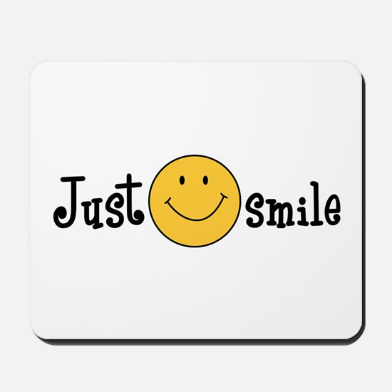 JUST SMILE Mousepad