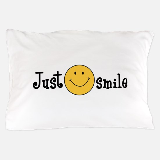 JUST SMILE Pillow Case