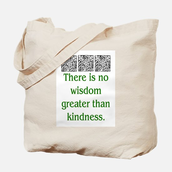 THERE IS NO KINDNESS... (GREEN) Tote Bag