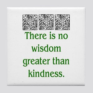 THERE IS NO KINDNESS... (GREEN) Tile Coaster