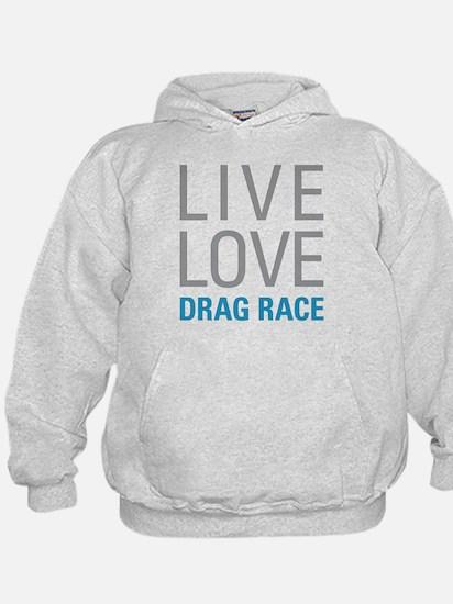 Drag Race Hoodie