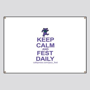 Keep CALM and FEST DAILY Banner