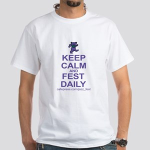 Keep CALM and FEST DAILY T-Shirt