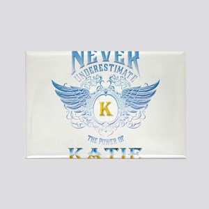 Never underestimate the power of Katie Magnets