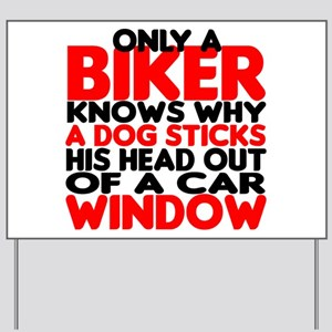 Only a Biker Knows Yard Sign