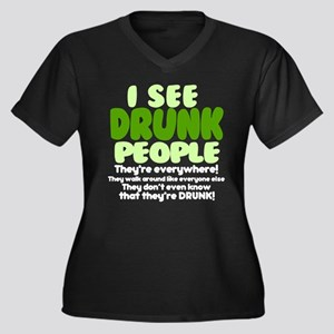 I See Drunk People Original Plus Size T-Shirt