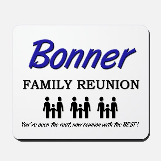 Bonner Family Reunion Mousepad