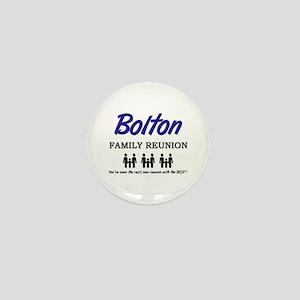 Bolton Family Reunion Mini Button