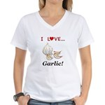 I Love Garlic Women's V-Neck T-Shirt
