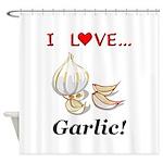 I Love Garlic Shower Curtain