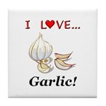 I Love Garlic Tile Coaster