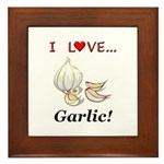 I Love Garlic Framed Tile