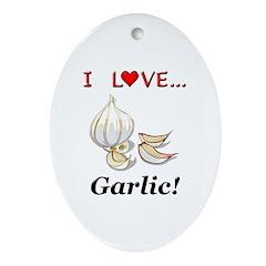 I Love Garlic Ornament (Oval)
