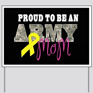 Proud to Be Army Mom Yard Sign