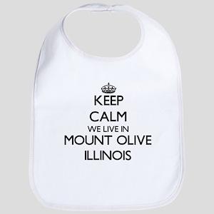 Keep calm we live in Mount Olive Illinois Bib