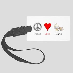 Peace Love Garlic Large Luggage Tag