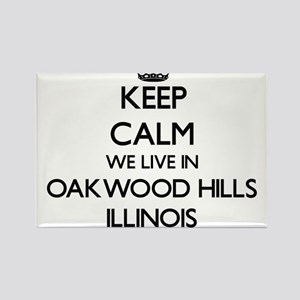 Keep calm we live in Oakwood Hills Illinoi Magnets