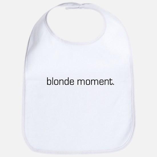 Blonde Moment Bib