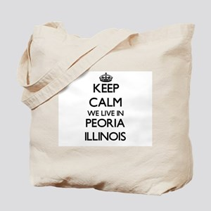 Keep calm we live in Peoria Illinois Tote Bag