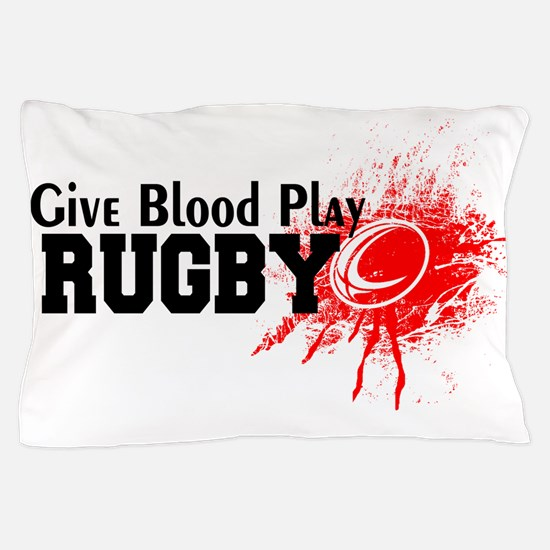 Give Blood Play Rugby Pillow Case