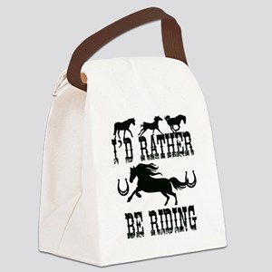 I'd Rather Be Riding Horses Canvas Lunch Bag