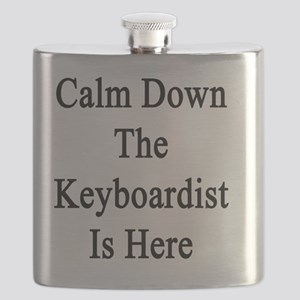 Calm Down The Keyboardist Is Here  Flask