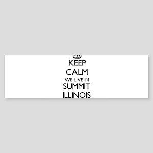 Keep calm we live in Summit Illinoi Bumper Sticker