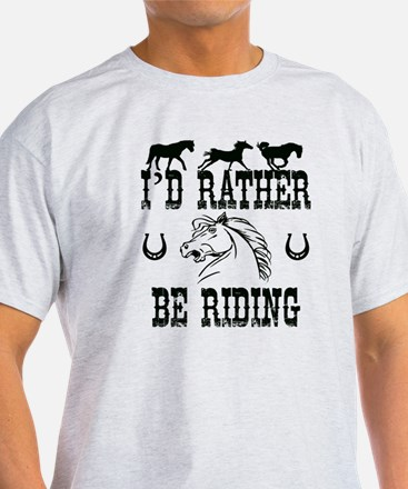 Horses - I'd Rather Be Riding T-Shirt