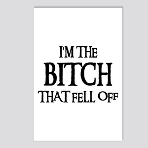 I'M THE BITCH THAT FELL OFF! Postcards (Package of