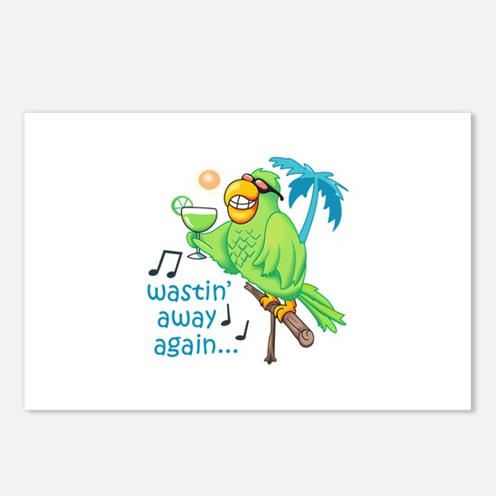 WASTIN AWAY AGAIN Postcards (Package of 8)