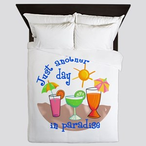 ANOTHER DAY IN PARADISE Queen Duvet