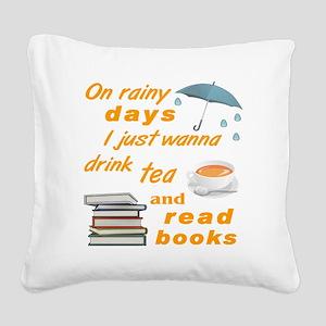 Rainy Days Tea Books Square Canvas Pillow