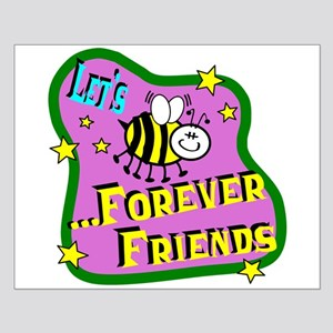 Let's Bee Friends Posters Small Poster