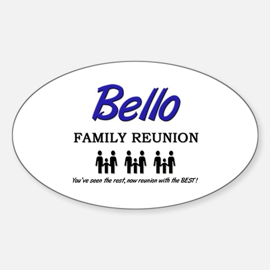 Bello Family Reunion Oval Decal