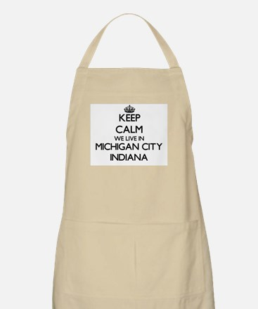 Keep calm we live in Michigan City Indiana Apron